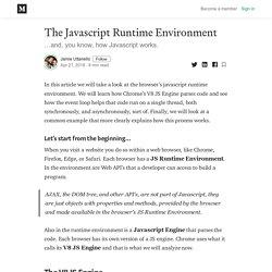 The Javascript Runtime Environment - Jamie Uttariello - Medium