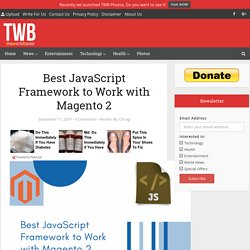 List of JavaScript framework that easily adapts with Magento 2