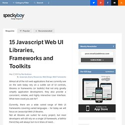 15 Javascript Web UI Libraries, Frameworks and Toolkits :Speckyboy Design Magazine