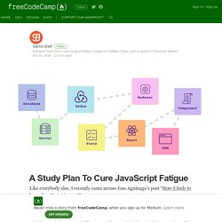 A Study Plan To Cure JavaScript Fatigue – freeCodeCamp