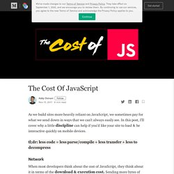 The Cost Of JavaScript – Dev Channel