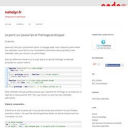 Le point sur Javascript et l'héritage prototypal