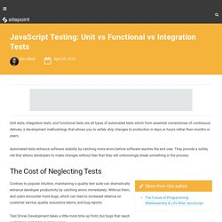 JavaScript Testing: Unit vs Functional vs Integration Tests