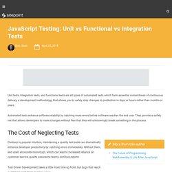 JavaScript Testing: Unit vs Functional vs Integration Tests