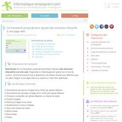 Framework javascript pour créer des exercices interactifs sur un site web : Quiz-Script