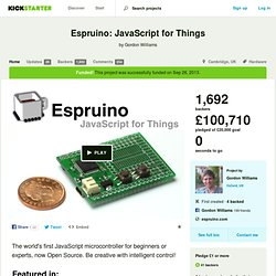 Espruino: JavaScript for Things by Gordon Williams
