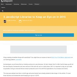3 JavaScript Libraries to Watch in 2015: React.js, Meteor, Rendr