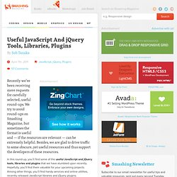 Useful JavaScript and jQuery Tools, Libraries, Plugins - Smashing Magazine