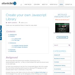 Create your own Javascript Library