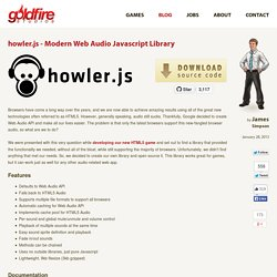 howler.js - Modern Web Audio Javascript Library - GoldFire Studios
