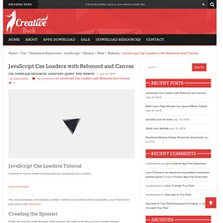JavaScript Css Loaders with Rebound and Canvas with Good Tutorial