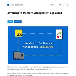JavaScript's Memory Management Explained