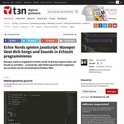 Echte Nerds spielen JavaScript: Wavepot lässt dich Songs und Sounds in Echtzeit programmieren
