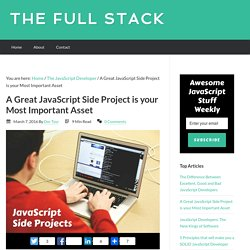 A Great JavaScript Side Project is your Most Important Asset