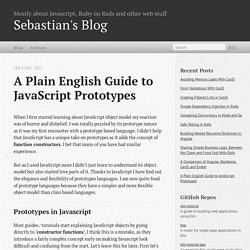 A Plain English Guide to JavaScript Prototypes - Sebastian's Blog