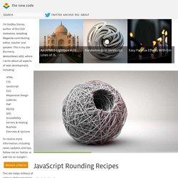 JavaScript Rounding Recipes