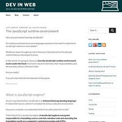 The JavaScript runtime environment