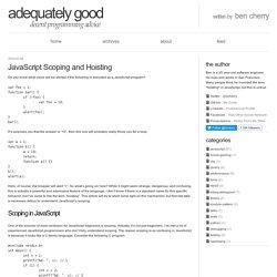 JavaScript Scoping and Hoisting