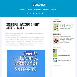 Some Useful JavaScript & jQuery Snippets - Part 3