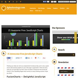 15 Awesome Free JavaScript Charts / JavaScripts / SPLASHnology -