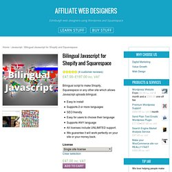 Bilingual Javascript for Shopify and Squarespace - Affiliate Web Designers