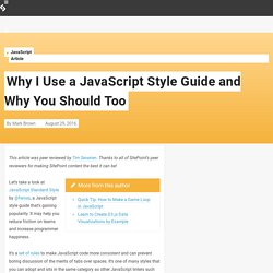Why I Use a JavaScript Style Guide and Why You Should Too