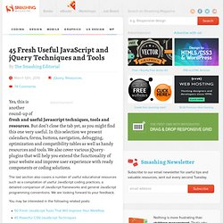 45 Fresh Useful JavaScript and jQuery Techniques and Tools - Sma