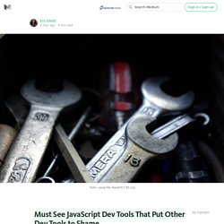 Must See JavaScript Dev Tools That Put Other Dev Tools to Shame — JavaScript Scene