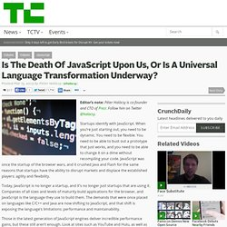 Is The Death Of JavaScript Upon Us, Or Is A Universal Language Transformation Underway?
