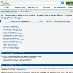 API Google Maps JavaScript version 3 Tutoriels et exemples en Français