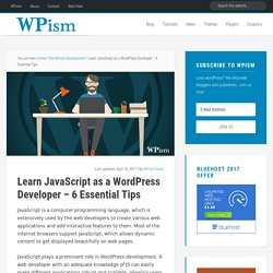 Learn JavaScript as a WordPress Developer - 6 Essential Tips