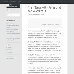 First Steps with Javascript and WordPress - Jay Hoffmann