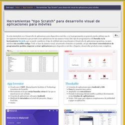 """Herramientas """"tipo Scratch"""" para desarrollo visual de aplicaciones para móviles - Sitio Web de Javier García Escobedo (javiergarciaescobedo.es)"""
