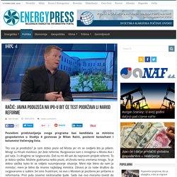 Energy Press: Javna poduzeća na IPO-u bit će test podržava li narod reforme