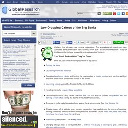 Jaw-Dropping Crimes of the Big Banks