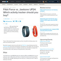 Fitbit Force vs. Jawbone UP24: Which activity tracker should you buy?