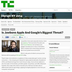 Is Jawbone Apple And Google's Biggest Threat?