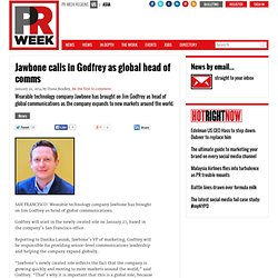 Jawbone calls in Godfrey as global head of comms