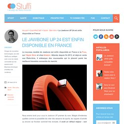 Le Jawbone UP 24 est enfin disponible en France