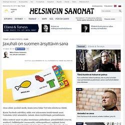 Jaxuhali on suomen ärsyttävin sana - suomi - Elämä