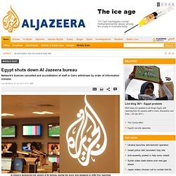 Egypt shuts down Al Jazeera bureau - Middle East