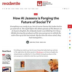 How Al Jazeera is Forging the Future of Social TV