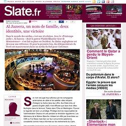 Al Jazeera, un nom de famille, deux identités, une victoire