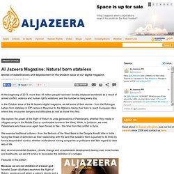 Al Jazeera Magazine: Natural born stateless - Press Office