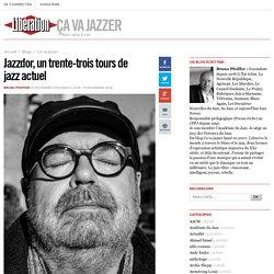 Jazzdor, un trente-trois tours de jazz actuel