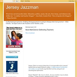 JerseyJazzman: More Matt Damon Defending Teachers