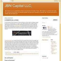 JBN Capital LLC,: COMMERCIAL LOANS