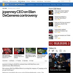 jcpenney CEO on Ellen DeGeneres controversy