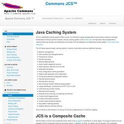 JCS - Java Caching System