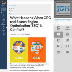 What Happens When CRO and Search Engine Optimization (SEO) is Conflict?